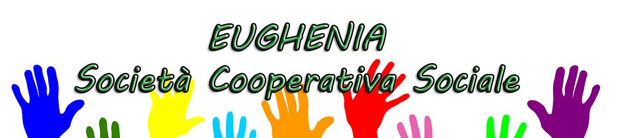 """Cooperativa Sociale """"Eughenia"""""""